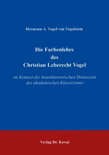 Die Farbenlehre des Christian Leberecht Vogel - Coverbild