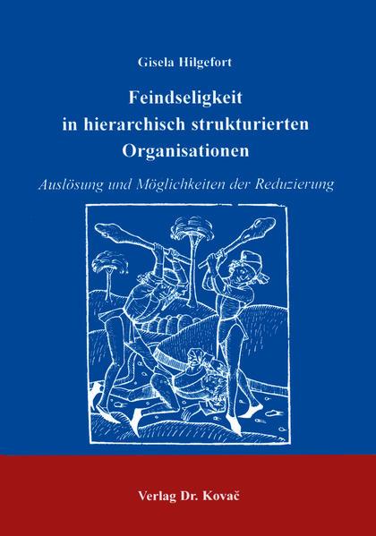 Feindseligkeit in hierarchisch strukturierten Organisationen - Coverbild