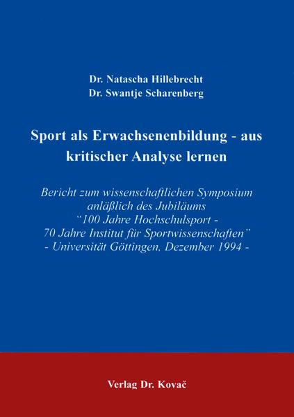 Sport als Erwachsenenbildung - aus kritischer Analyse lernen - Coverbild