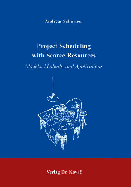 Project Scheduling with Scarce Resources - Coverbild