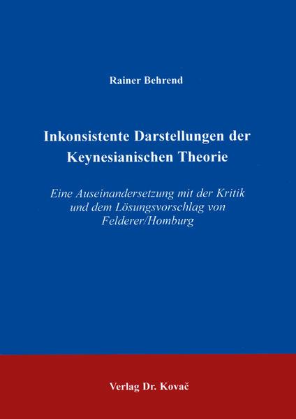 Inkonsistente Darstellungen der Keynesianischen Theorie - Coverbild