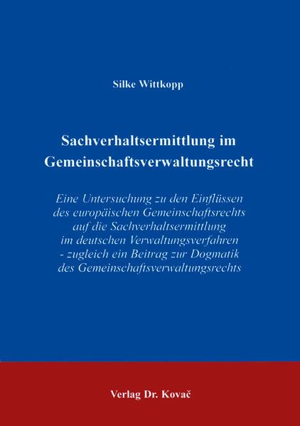 Sachverhaltsermittlung im Gemeinschaftsverwaltungsrecht - Coverbild
