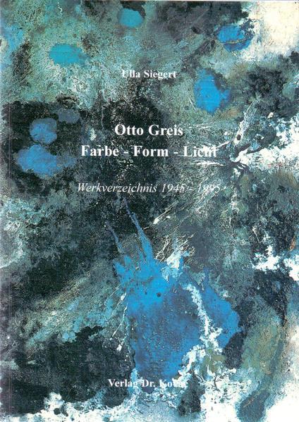 Otto Greis Farbe-Form-Licht - Coverbild