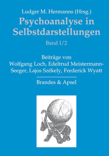 Psychoanalyse in Selbstdarstellungen / Psychoanalyse in Selbstdarstellungen - Coverbild