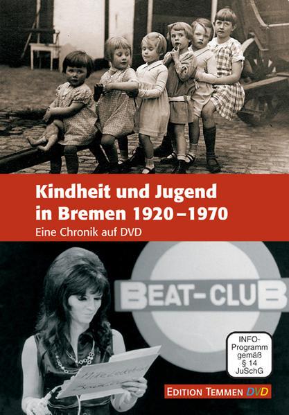 Kindheit und Jugend in Bremen 1920-1970 - Coverbild