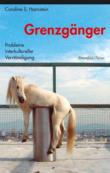 Grenzgänger. Problematik interkultureller Verständigung. - Coverbild