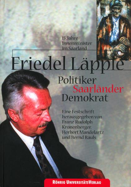 Friedel Läpple. Politiker, Saarländer, Demokrat - Coverbild