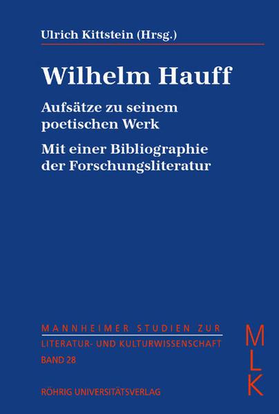 Wilhelm Hauff. Aufsätze zu seinem poetischen Werk - Coverbild