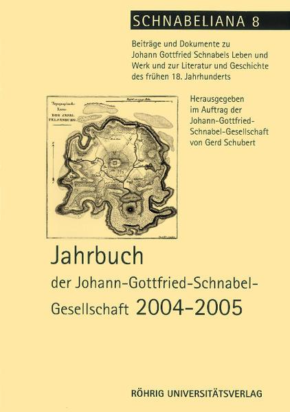 Jahrbuch der Johann-Gottfried-Schnabel-Gesellschaft 2004-2005 - Coverbild