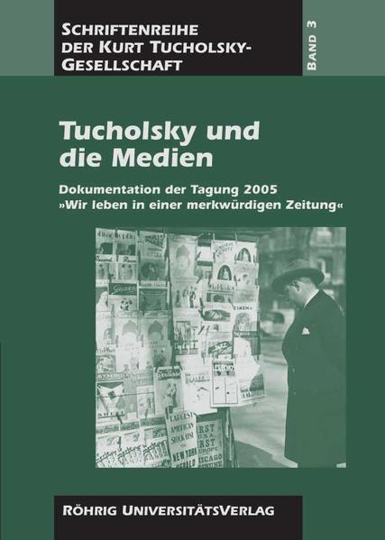 Tucholsky und die Medien - Coverbild
