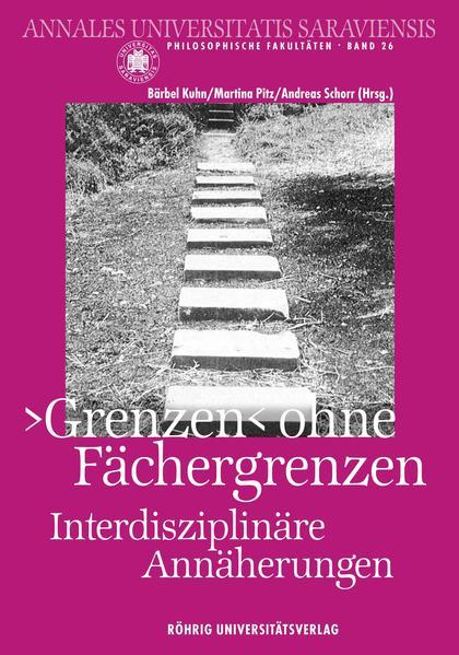 'Grenzen' ohne Fächergrenzen. Interdisziplinäre Annäherungen - Coverbild