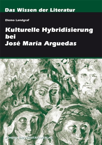 Kulturelle Hybridisierung bei José María Arguedas - Coverbild
