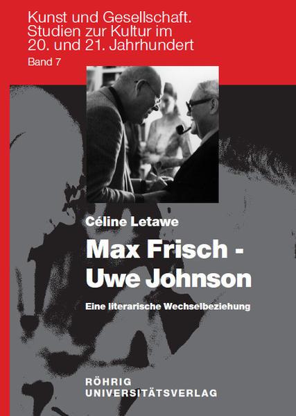 Max Frisch - Uwe Johnson. Eine literarische Wechselbeziehung - Coverbild