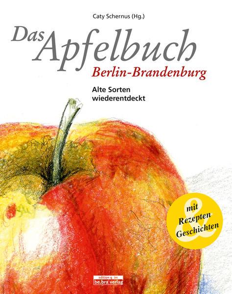 Das Apfelbuch Berlin-Brandenburg - Coverbild