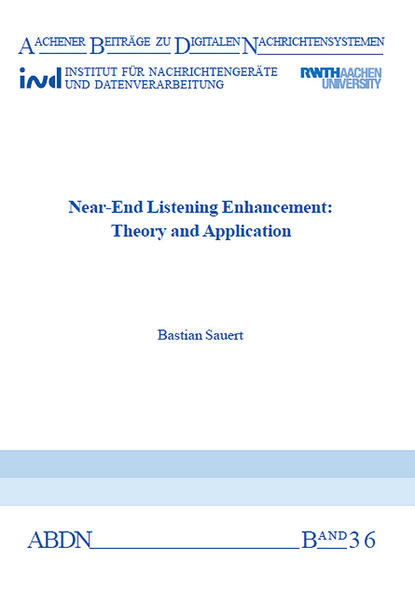 Near-End Listening Enhancement: Theory and Application - Coverbild