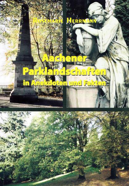 Ebooks Aachener Parklandschaften in Anekdoten und Fakten PDF Herunterladen