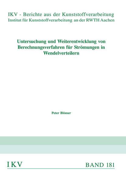 Untersuchung und Weiterentwicklung von Berechnungsverfahren für Strömungen in Wendelverteilern - Coverbild