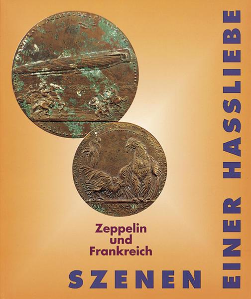 Szenen einer Hassliebe - Zeppelin und Frankreich - Coverbild