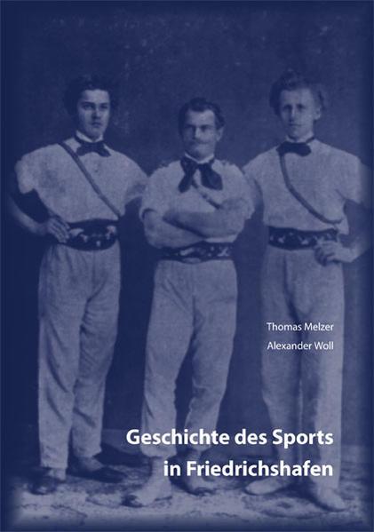 Geschichte des Sports in Friedrichshafen - Coverbild