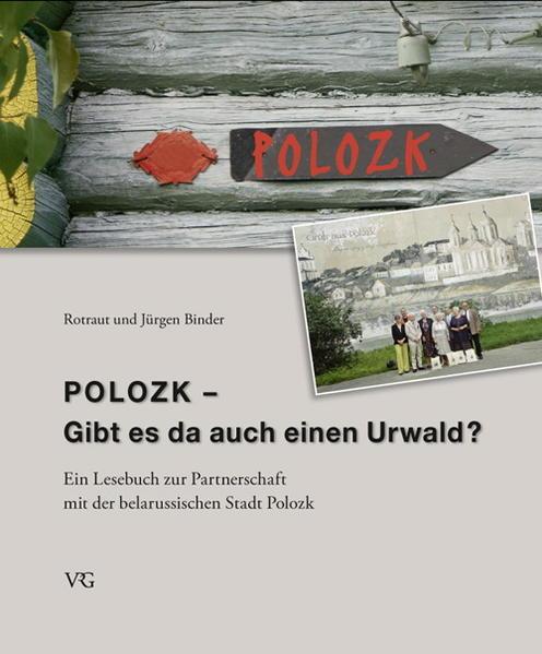 Polozk - Gibt es da auch einen Urwald? - Coverbild