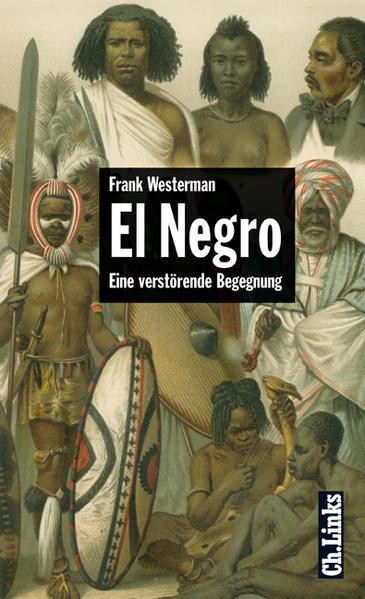 El Negro FB2 MOBI EPUB 978-3861533689 von Frank Westerman