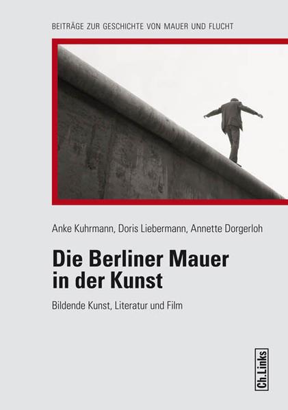 Die Berliner Mauer in der Kunst - Coverbild
