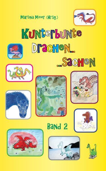 Kunterbunte Drachensachen Band 2 - Coverbild