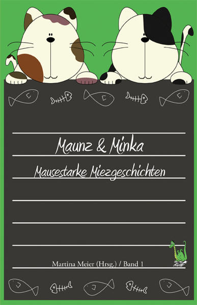 Maunz & Minka - Mausestarke Miezgeschichten, Band 1 - Coverbild