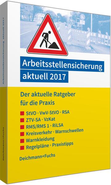 Arbeitsstellensicherung aktuell 2017 - Coverbild