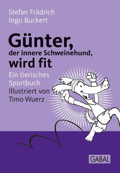 Günter, der innere Schweinehund, wird fit - Coverbild