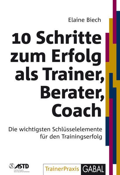 10 Schritte zum Erfolg als Trainer, Berater, Coach - Coverbild
