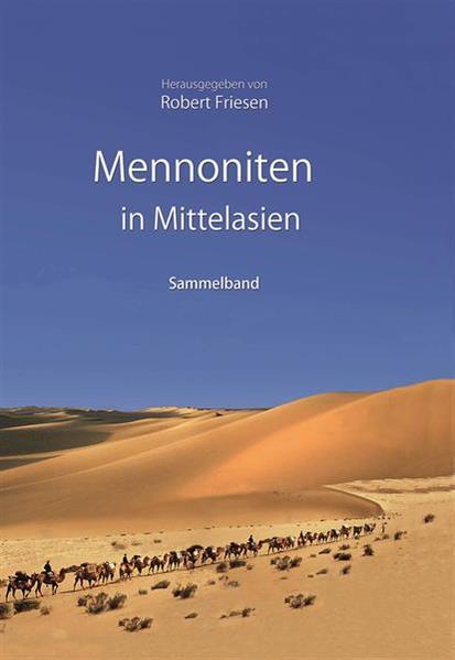 Mennoniten in Mittelasien - Coverbild