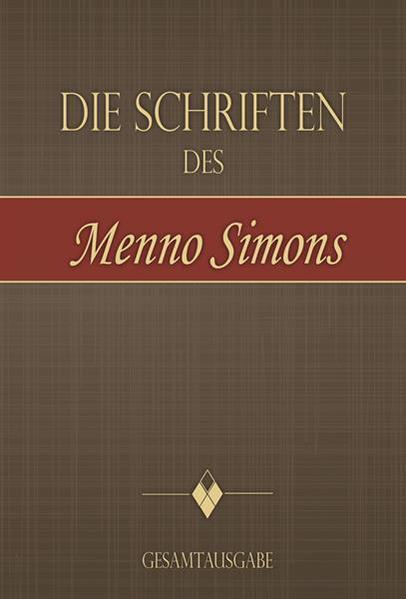 Die Schriften des Menno Simons - Coverbild