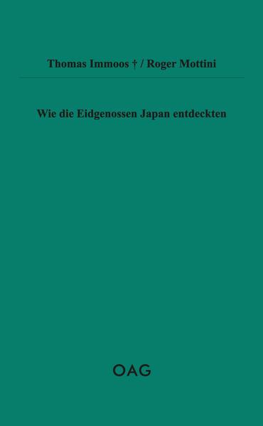 Wie die Eidgenossen Japan entdeckten - Coverbild