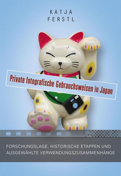 Private fotografische Gebrauchsweisen in Japan - Coverbild