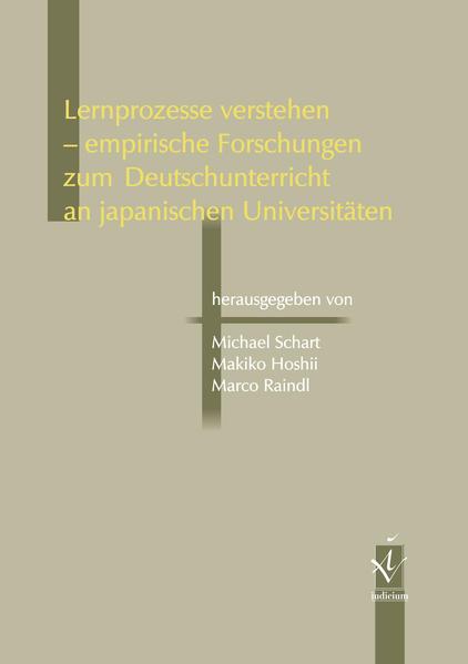 Lernprozesse verstehen – empirische Forschungen zum Deutschunterricht an japanischen Universitäten - Coverbild
