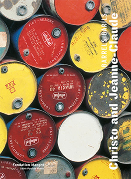 Christo and Jeanne-Claude: Barrels / Barils - Coverbild