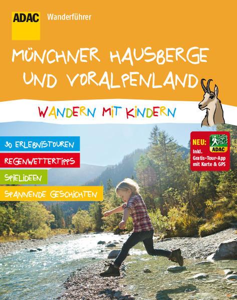 ADAC Wandern mit Kindern Münchner Hausberge - Coverbild