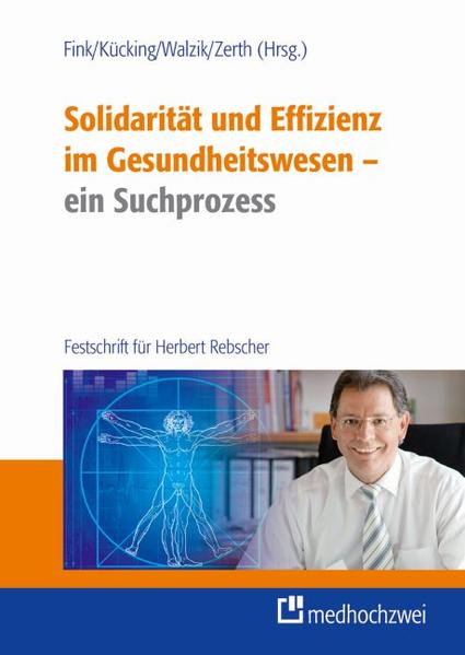 Solidarität und Effizienz im Gesundheitswesen - ein Suchprozess - Coverbild