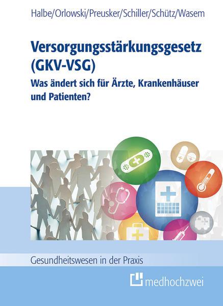 Versorgungsstärkungsgesetz (GKV-VSG) - Coverbild