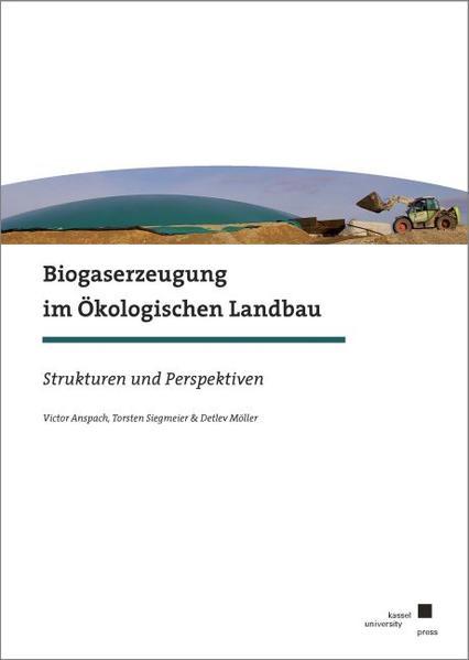 Biogaserzeugung im Ökologischen Landbau - Coverbild