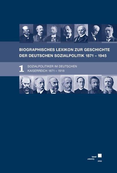 Biographisches Lexikon zur Geschichte der deutschen Sozialpolitik 1871 bis 1945 - Coverbild