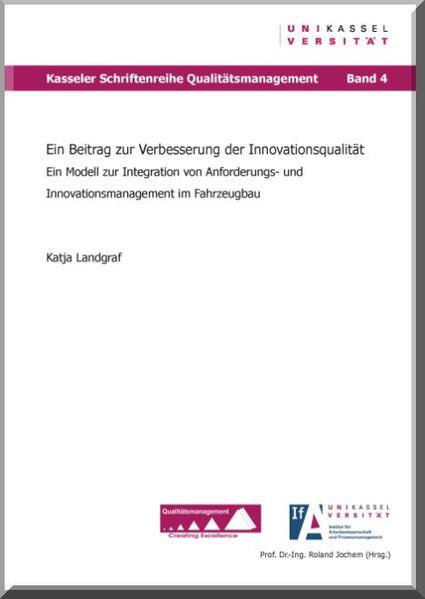 Ein Beitrag zur Verbesserung der Innovationsqualität - Coverbild