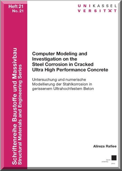 Computer Modeling and Investigation on the Steel Corrosion in Cracked Ultra High Performance Concrete - Coverbild