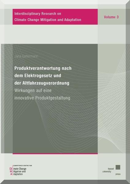 Produktverantwortung nach dem Elektrogesetz und der Altfahrzeugverordnung - Coverbild