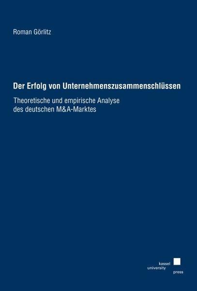 Der Erfolg von Unternehmenszusammenschlüssen - Coverbild