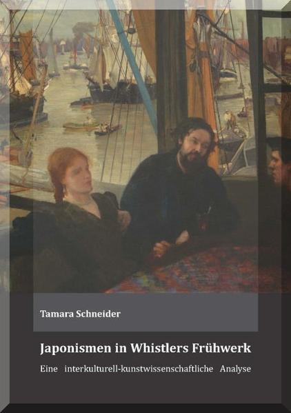 Japonismen in Whistlers Frühwerk - Coverbild
