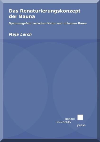 Das Renaturierungskonzept der Bauna - Coverbild