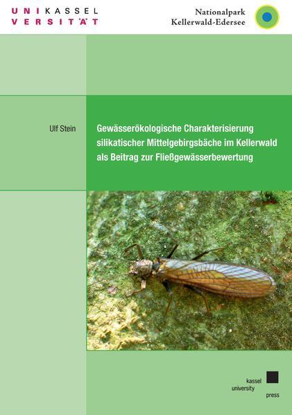 Gewässerökologische Charakterisierung silikatischer Mittelgebirgsbäche im Kellerwald als Beitrag zur Fließgewässerbewertung - Coverbild