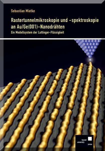 Rastertunnelmikroskopie und -spektroskopie an Au/Ge(001)-Nanodrähten - Coverbild
